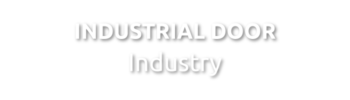 THE INDUSTRIAL DOOR - INDUSTRY